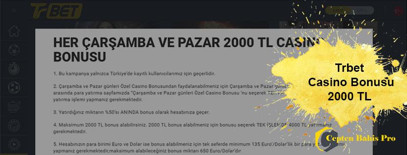Trbet Casino Bonusu 2000 TL