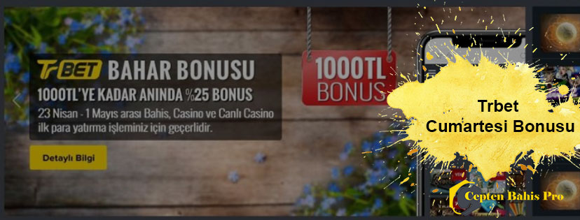 Trbet Cumartesi Bonusu 2000 TL